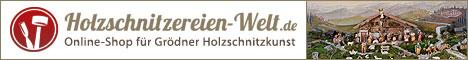 Holzschnitzereien Welt - Online Shop für Grödner Holzschnitzkunst
